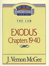 Thru the Bible Volume, 5 (eBook): The Law (Exodus 19-40)